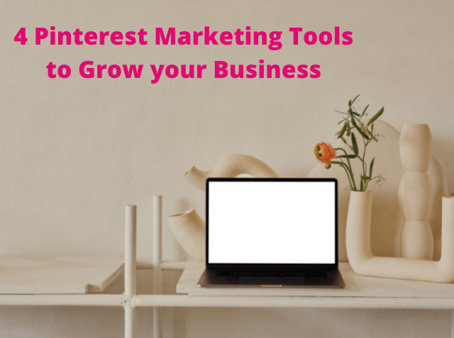 Pinterest Marketing Tools to Grow your Business